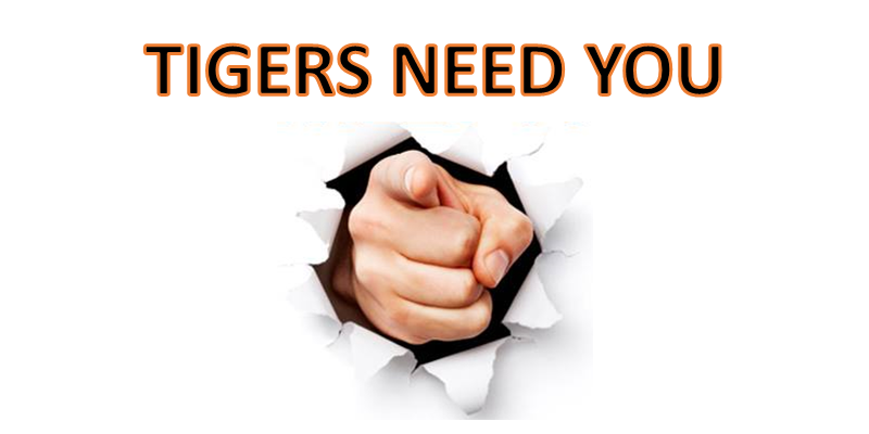 Tigers Need You!