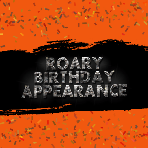 ROARY Birthday Appearance 252x211