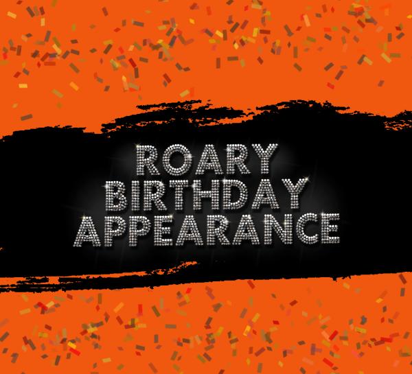 ROARY Birthday Appearance 252x211