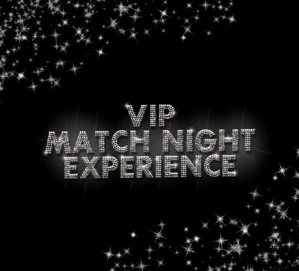 VIP Match Night Experience