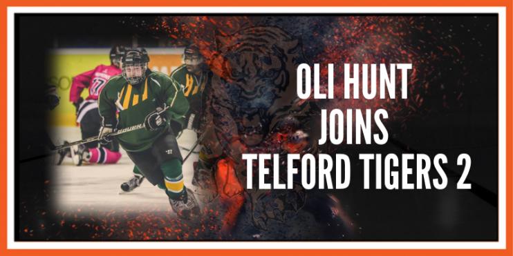 Oliver Hunt joins Telford Tigers 2