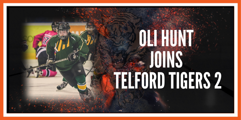 Oliver Hunt joins Telford Tigers 2