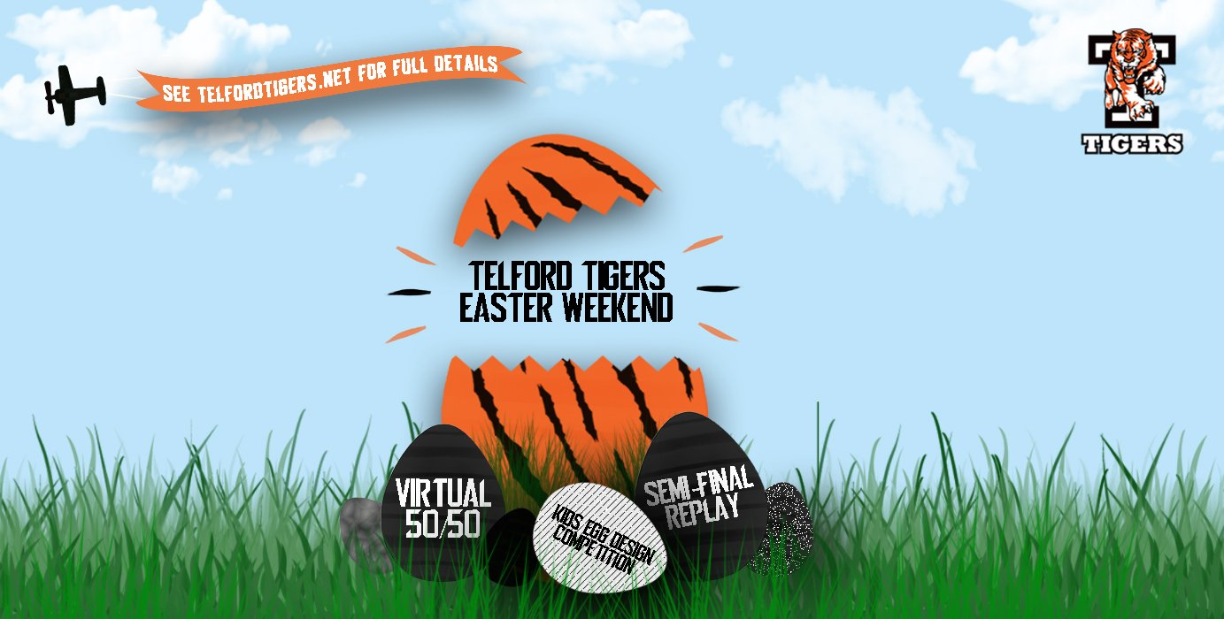 Telford Tigers Easter Weekend