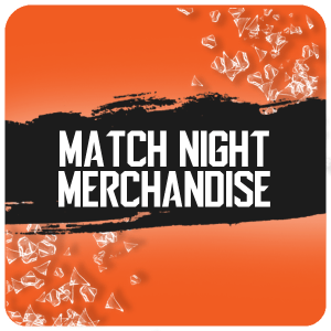 Match Night Merchandise