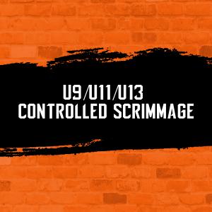 U9 U11 U13 Scrimmage